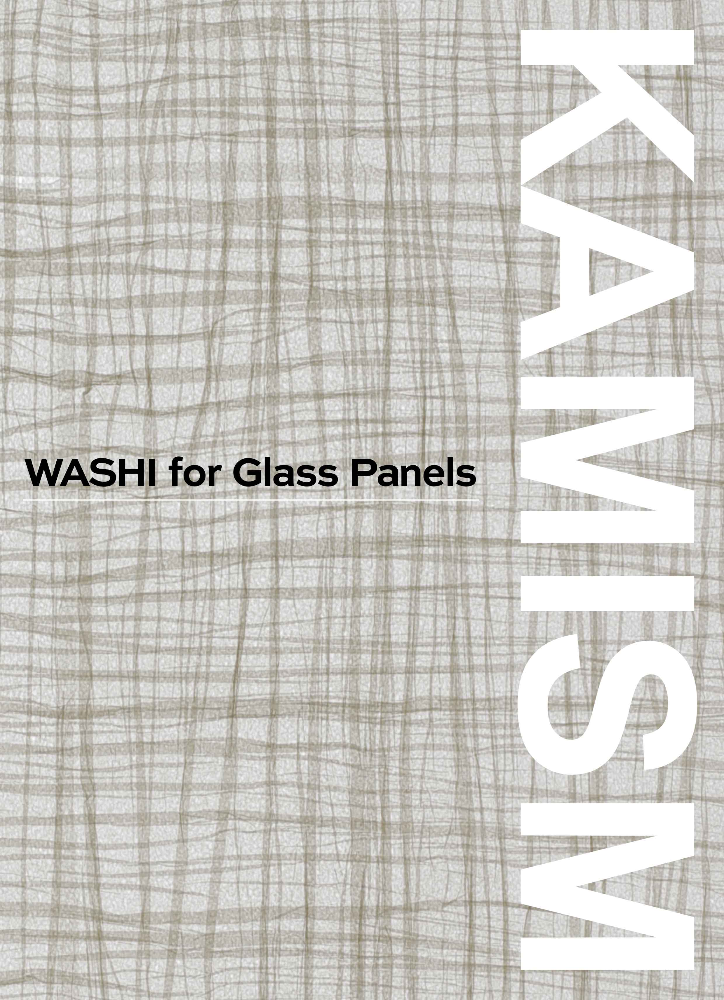 WASHI for Glass Panels